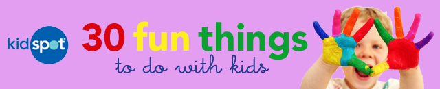 30 fun things to do with kids