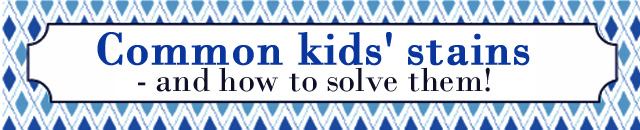Solutions for common kids' stains