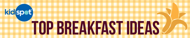 Top Breakfast Ideas