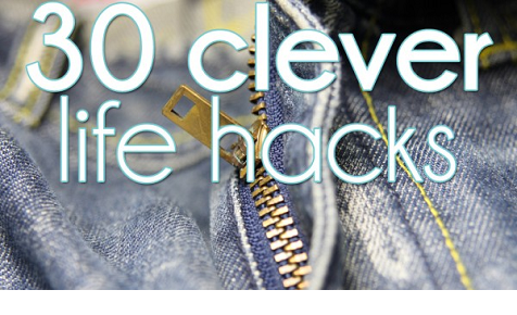 30 clever life hacks